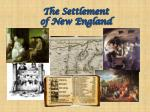 The Settlement of New England
