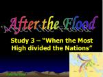 """Study 3 – """"When the Most High  divided  the Nations"""""""