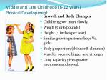 Middle and Late Childhood (6-12 years) Physical Development