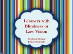 Learners with Blindness or Low Vision