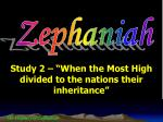 """Study 2 – """"When the Most High divided to the nations their inheritance"""""""