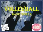 VOLLEYBALL Basic skills