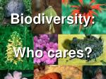 Biodiversity: Who cares?
