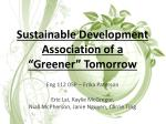 """Sustainable Development Association of a  """"Greener"""" Tomorrow"""