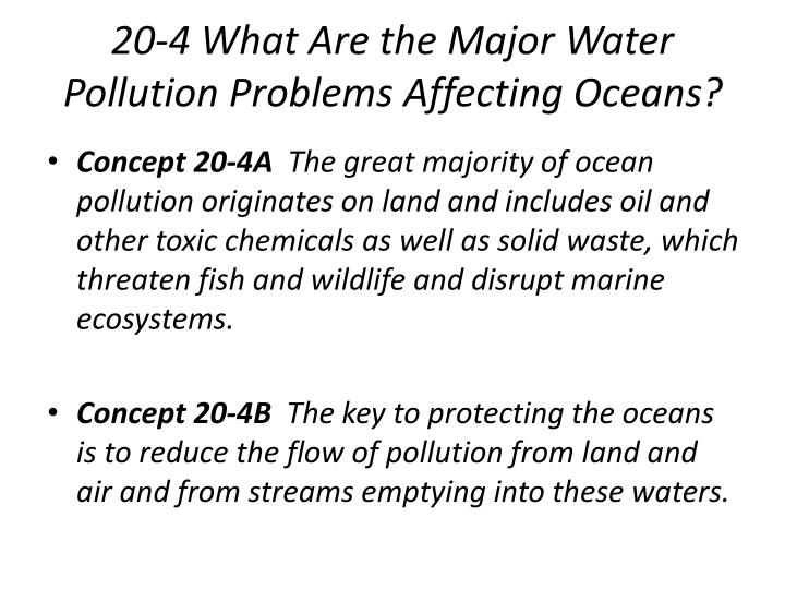 20 4 what are the major water pollution problems affecting oceans n.