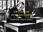 THE OVERCOAT BY NIKOLAI GOGOL