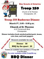 Troop 259 Barbecue Dinner March 5 th , 5:00 – 8:00 p.m. Church of St. Therese