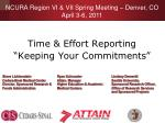 """Time & Effort Reporting  """"Keeping Your Commitments"""""""