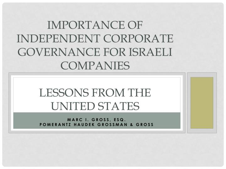 importance of independent corporate governance for israeli companies lessons from the united states n.