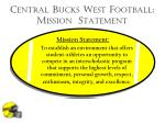 Central Bucks West Football: Mission Statement