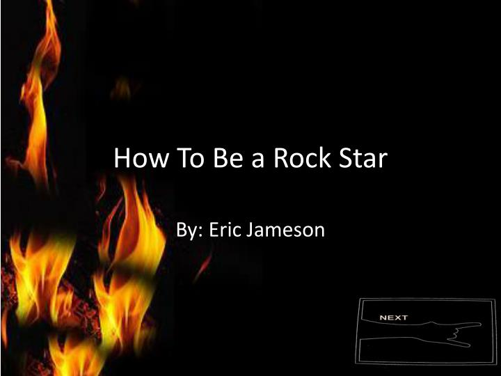 how to be a rock star n.
