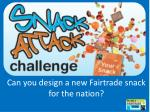 Can you design a new F airtrade snack for the nation?