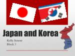 Japan and Korea