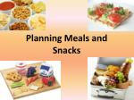 Planning Meals and Snacks