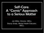 "Self-Care: A ""Comic"" Approach to a Serious Matter"
