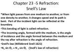 Chapter 23 -5 Refraction:  Snell's Law