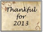 Thankful for 2013