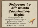 Welcome to  4 th  Grade Curriculum Night !