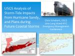 USGS Analysis of Storm-Tide Impacts from Hurricane Sandy, and Plans during Future Coastal Storms