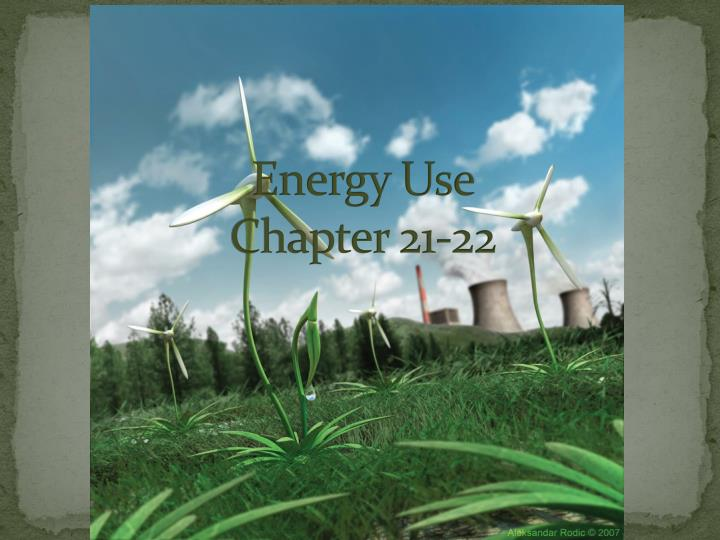 energy use chapter 21 22 n.