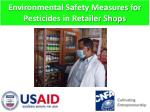Environmental Safety  Measures for Pesticides in Retailer Shops