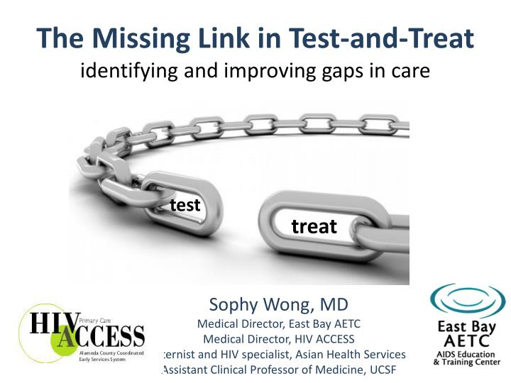 the missing link in test and treat identifying and improving gaps in care n.