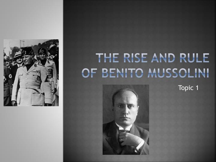 the rise and rule of benito mussolini n.