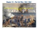 Chapter 14 – The Civil War: 1861-1865