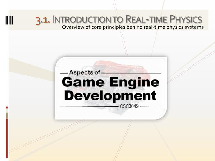 3 1 introduction to real time physics n.