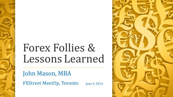 forex follies lessons learned n.