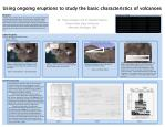Using ongoing  e ruptions to study the  b asic characteristics of volcanoes