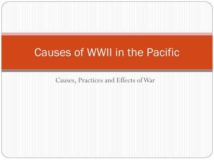 causes of wwii in the pacific n.