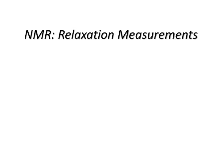 nmr relaxation measurements n.
