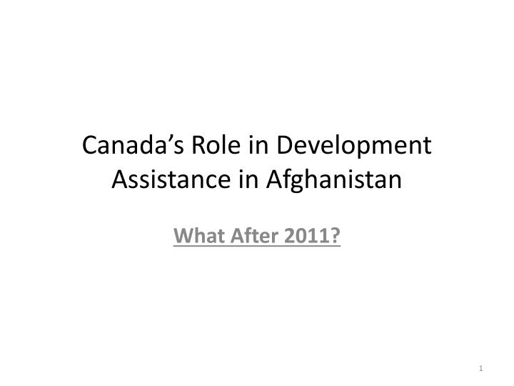 canada s role in development assistance in afghanistan n.