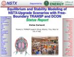 Equilibrium and Stability Modeling of NSTX-Upgrade Scenarios with Free-Boundary TRANSP and DCON