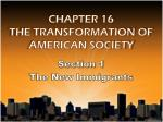 CHAPTER 16 THE TRANSFORMATION OF AMERICAN SOCIETY