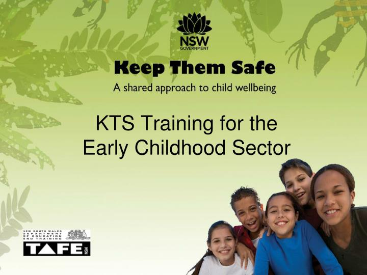 kts training for the early childhood sector n.