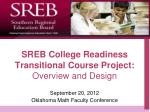 SREB College Readiness Transitional Course Project: Overview and Design