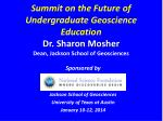 Sponsored by Jackson School of Geosciences University of Texas at Austin January 10-12, 2014