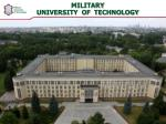 MILITARY UNIVERSITY OF TECHNOLOGY