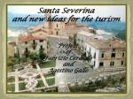 Santa Severina and new ideas for the turism