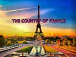 THE COUNTRY OF France