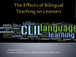 The Effects of Bilingual Teaching on Learners