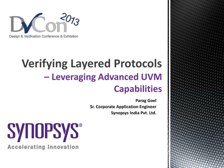 verifying layered protocols leveraging advanced uvm capabilities n.