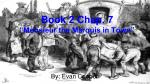 "Book 2 Chap. 7 ""Monsieur the Marquis in Town"""