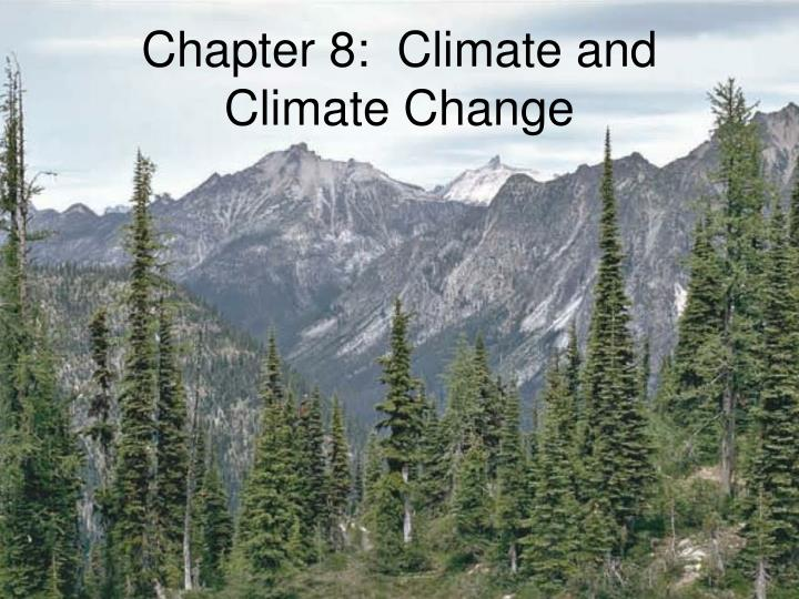 chapter 8 climate and climate change n.