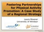 Fostering Partnerships for Physical Activity Promotion: A Case Study of a Regional Strategy