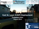 East St. Louis SCAPE Deployment Preliminary data August 2013