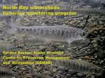 North Bay watersheds fisheries monitoring program