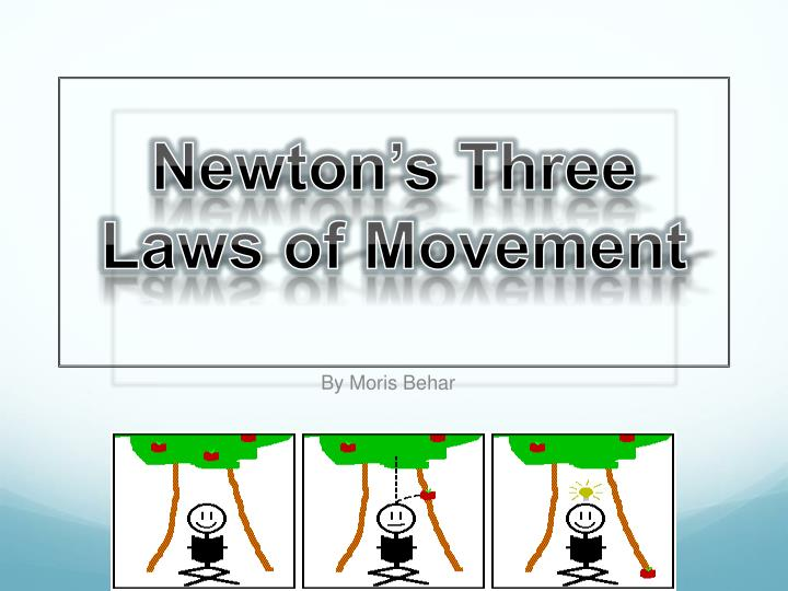 newton s three laws of movement n.